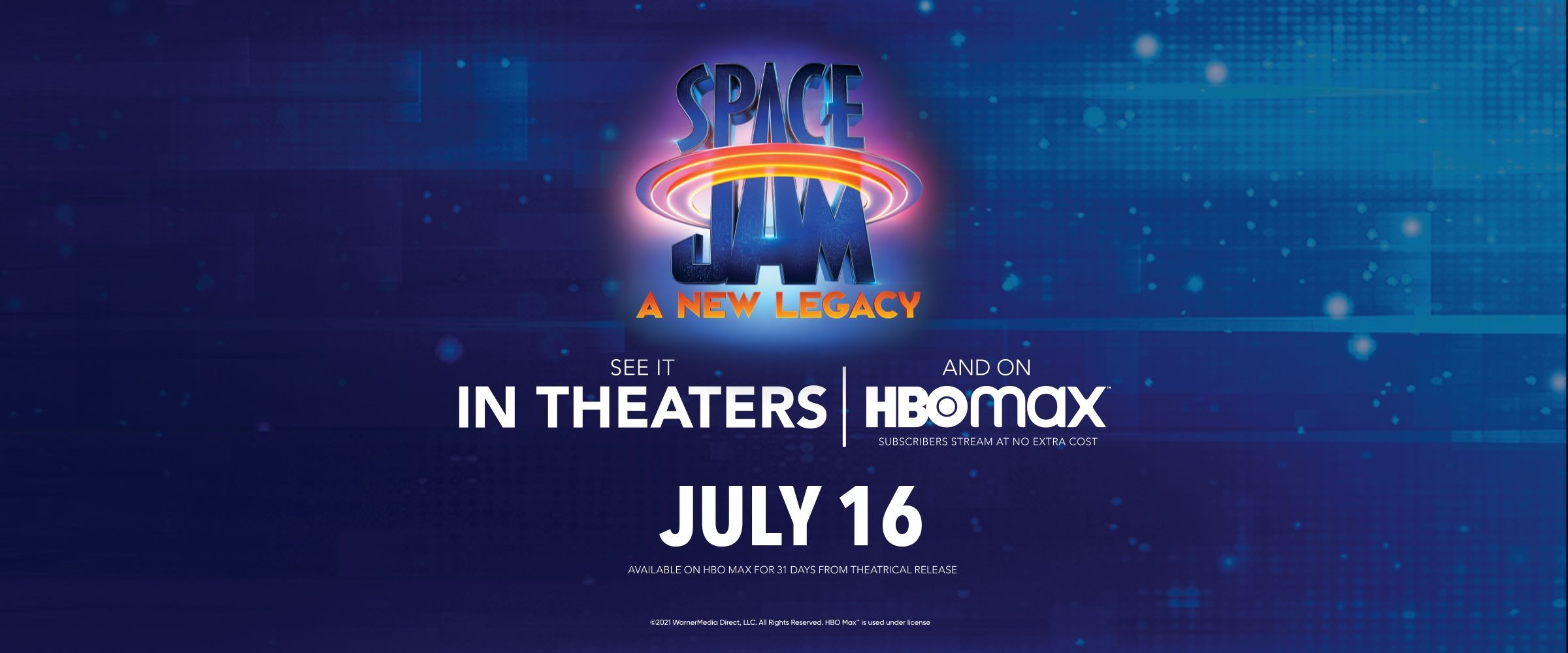 Space Jam: A New Legacy | In Theaters and on HBOMAX July 16